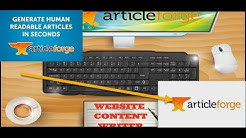 Article Forge Review 2018-The Best SEO Keyword Friendly Content Generator