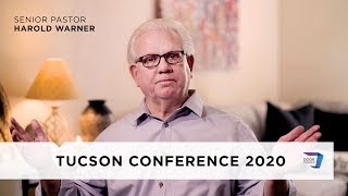 Tucson Conference 2020  | An Update & Message from Ps. Harold Warner | April 23