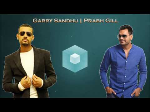 Best of Garry Sandhu & Prabh Gill | 2 Hours of Audio Jukebox | Latest Punjabi Songs Collection