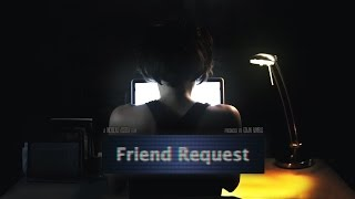 FRIEND REQUEST - Short Film (2012)