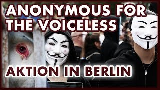 Gegen Tierquälerei: Anonymous for the Voiceless in Berlin (Cube Of Truth)
