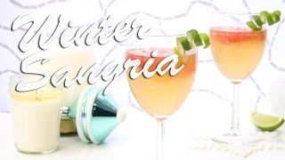 Winter Sangria Recipe: Bits & Pieces - Season 2, Ep. 6