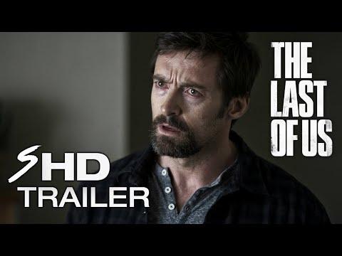 THE LAST OF US -  Movie Trailer Hugh Jackman, Ellen Page (Fan Made)