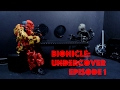 The Briefing - BIONICLE: Undercover Ep. 1