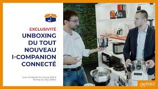 On déballe en avant-première le nouveau I-Companion XL Gourmet Moulinex #Unboxing #Defitec