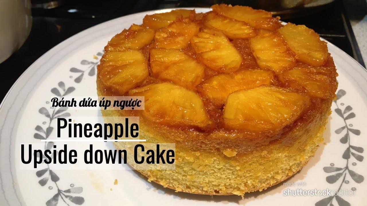 Fluffy Pineapple Upside Down Cake | Bánh dứa úp ngược