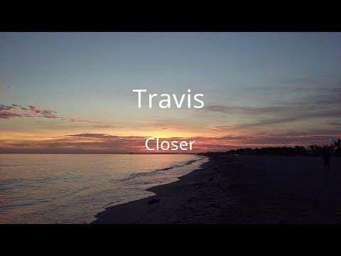 Closer- Travis- Sub Esp- Lyrics