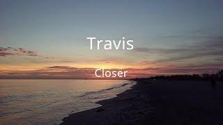 Gambar cover Closer- Travis- sub esp- lyrics