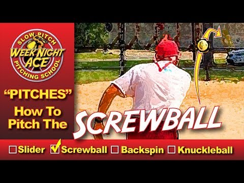 How To Pitch The Screwball - Slow Pitch Softball Pitching School