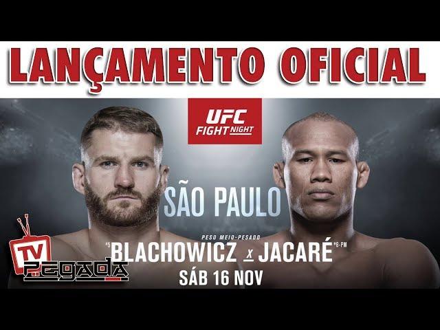 UFC Fight Night São Paulo - Lançamento Oficial - TV Pegada #170