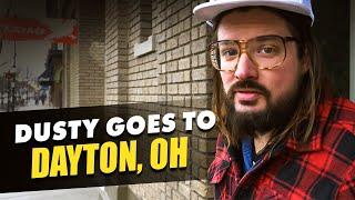 Dusty Goes to Dayton Ohio!