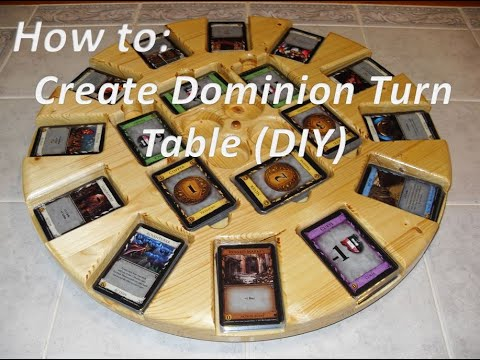 How to make a Dominion Turn Table (DIY)