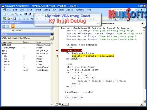 Hướng dẫn kỹ thuật Debug VBA trong Excel