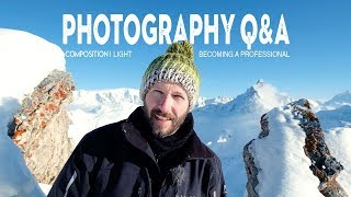 Photography Q&A | Composition, Light, Career Change and Earning Money