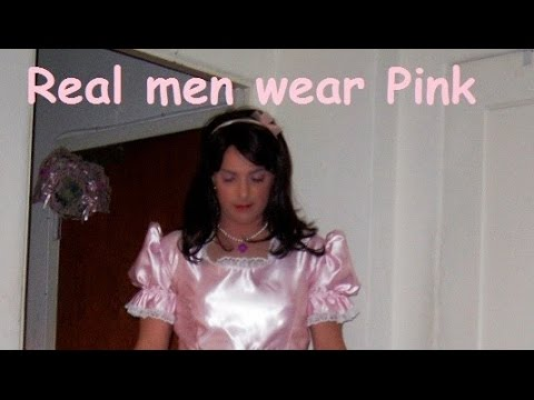 Real Men Wear Pink - Pretty Sissy Maids in Pink - Because You Love Crossdressing