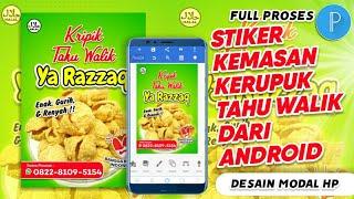 FULL PROSES!!! Cara Desain Label Stiker Kemasan Kripik Krupuk Tahu Walik di HP Smartphone Android Ke