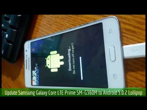 Update Samsung Galaxy Core LTE Prime SM-G360M to Android 5.0.2 Lollipop