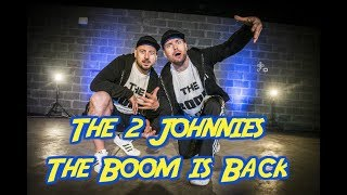 Video The Boom is Back - The 2 Johnnies download MP3, 3GP, MP4, WEBM, AVI, FLV Desember 2017