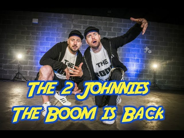 The Boom is Back - The 2 Johnnies