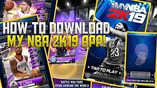 HOW TO DOWNLOAD MY NBA 2K19 APP EARLY!