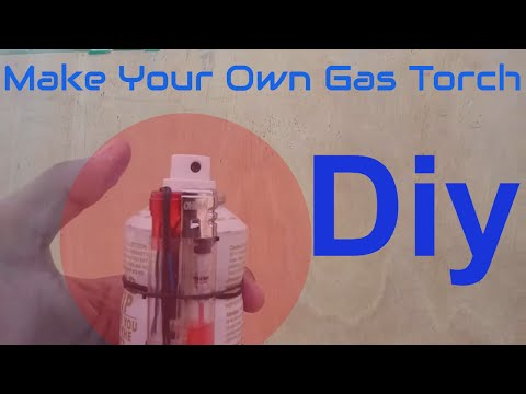 how to make a gas torch