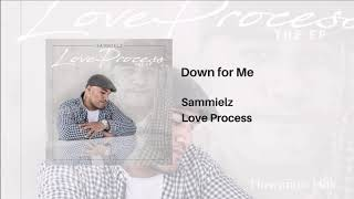 Sammielz - Down for Me 🌴🌊