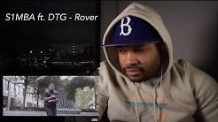 HARLEM NEW YORKER REACTS to UK RAPPER! S1MBA ft. DTG - Rover (Mu la la) [Music Video] Link Up TV