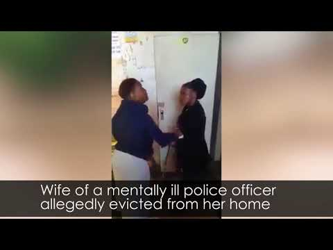 SAD:Wife of a mentally ill police officer allegedly evicted from her home