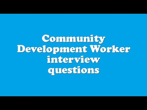 Community Development Worker Interview Questions