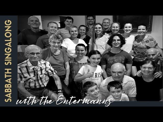 SABBATH SINGALONG #66 with the Entermann family