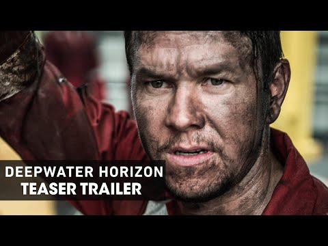 Deepwater Horizon (2016) – Official Teaser Trailer - Mark Wahlberg fragman