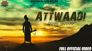 ATTWAADI Amby Sagoo (LYRICAL VIDEO) | New Punjabi Song 2019