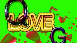 Q Love G Letter Green Screen For WhatsApp Status | Q & G Love,Effects chroma key Animated Video