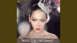 Madu Tuba (DBFi Remix)