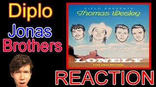 Diplo Presents: Thomas Wesley ft. Jonas Brothers - Lonely REACTION
