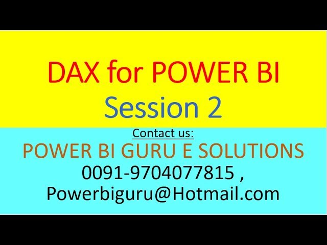 DAX For Power BI Session 2 | DAX Training | DAX Tutorial | POWER BI GURU