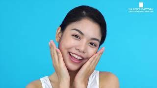 La Roche-Posay - Hướng dẫn quy trình trị mụn sưng viêm cho Nữ