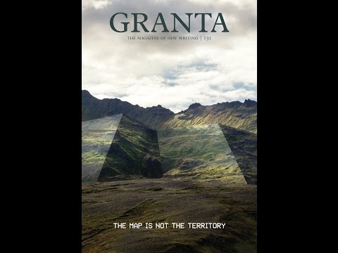 Granta 131: The Map is Not the Territory – with Janine di Giovanni and Charles Glass