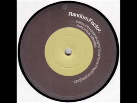 Random Factor - Without You (Inland Knights Mix)