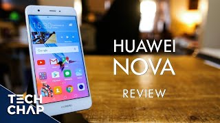 Huawei Nova Review - The Best Mid-Range Phone You Shouldn