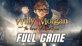 Willy Morgan and the Curse of Bone Town - Full Game Gameplay Walkthrough (No Commentary, PC)