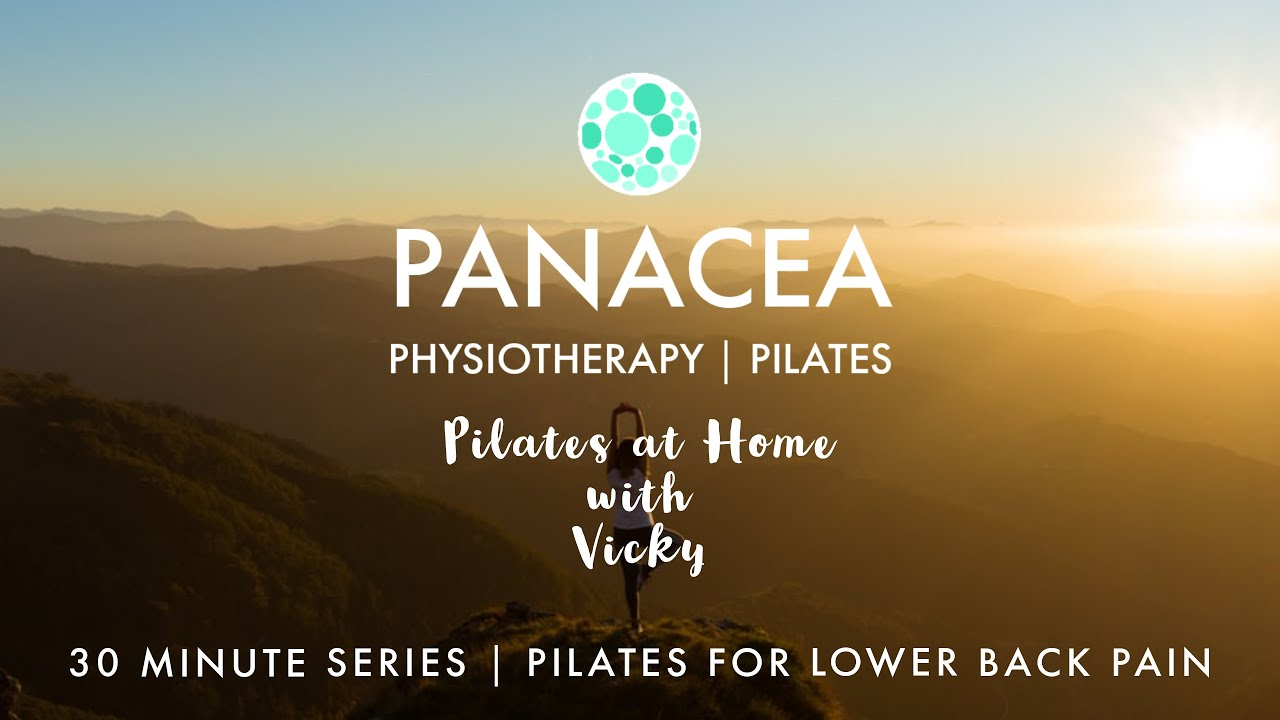 Panacea Pilates | 30 Minute Series | Pilates for Lower Back Pain