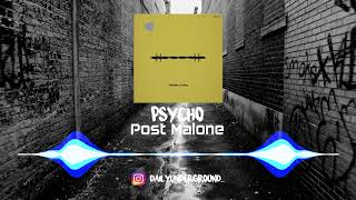 Psycho - Post Malone Ft. Ty Dolla $ign