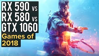 RX 590 vs RX 580 vs GTX 1060 | Games of 2018 SHOWDOWN