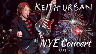 Keith Urban - [LIVE] NYE Concert 2019🎉(PART 1)🎉