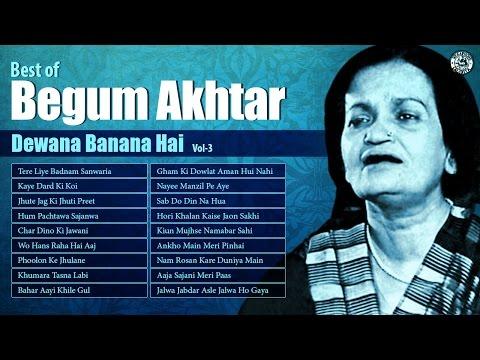 Begum Akhtar   Old Hindi Ghazals   Best Of Begum Akhtar Ghazals