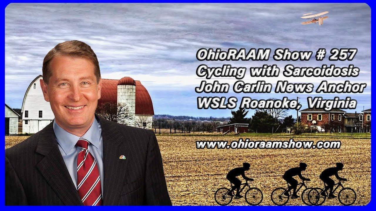 The OhioRAAM Show: #247 John Carlin Talks about Cycling and