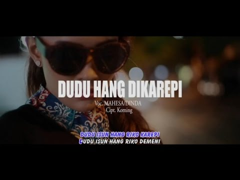 Mahesa Ft. Dinda Amora - Dudu Hang Dikarepi (Official Music Video)