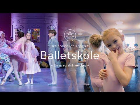 Det Kongelige Teaters Balletskole - En magisk hverdag