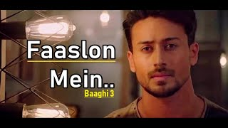 Faaslon Mein | Baaghi 3 | Sachet-Parampara |Tiger Shroff, Shraddha Kapoor(LYRICS)New Bollywood Songs